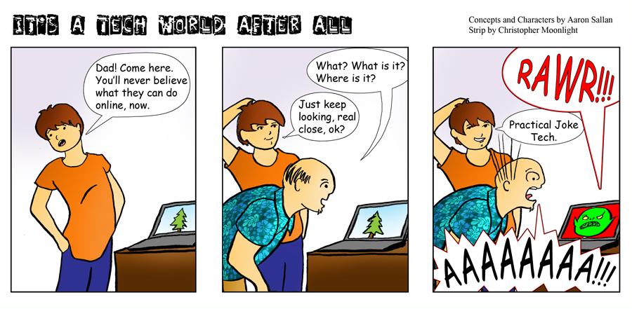 Tech World Comic About Web Practical Jokes