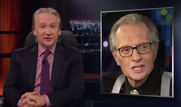Bill Maher says Larry King is just as good as ever