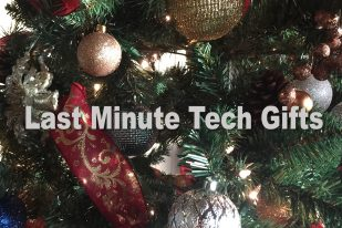 Last Minute Christmas Holiday Tech Gifts