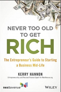 Kerry Hannon Never Too Old to Get Rich